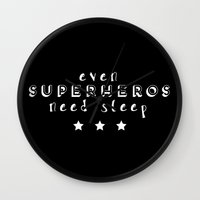 superheros Wall Clocks featuring Even Superheros Need Sleep by Nina & Charlotte
