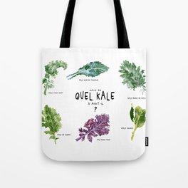 Mais de quel Kale s'agit-il ? Tote Bag