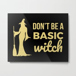 The Basic Witch Metal Print