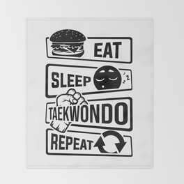 Eat Sleep Taekwondo Repeat - Martial Arts Throw Blanket