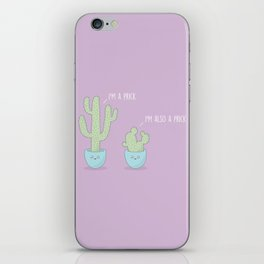 I'm A Prick #Kawaii #Cactus iPhone Skin