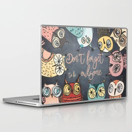 Don´t forget to be owlsome - Animal Owl Owls Fun illustration Laptop & iPad Skin