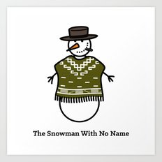 The Snowman With No Name Art Print