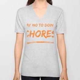 Say No To Doing Chores (Orange) Unisex V-Neck