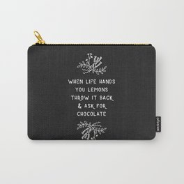 When Life Hands You Lemons BW Carry-All Pouch