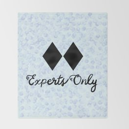 This Snow is for Experts Only Throw Blanket