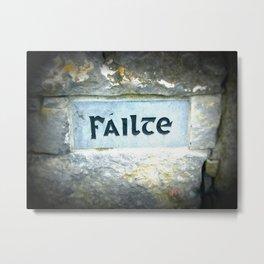 Failte Stone - Irish for Welcome - Aran Islands Metal Print