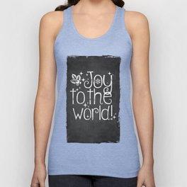 Joy to the world chalkboard christmas lettering Unisex Tank Top