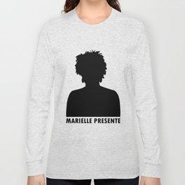 Marielle Franco Silhouette (Marielle Presente) Long Sleeve T-shirt