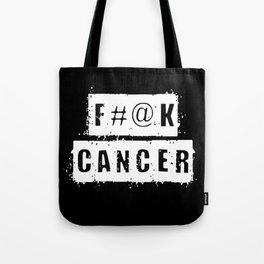 F@#K Cancer (inverse) Tote Bag
