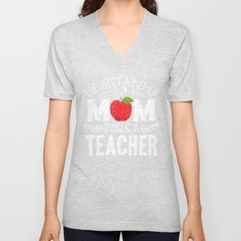 The Best Kind of Mom Raises a Teacher Print Mothers Day Gift Unisex V-Neck