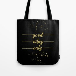 TEXT ART GOLD Good vibes only Tote Bag