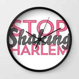 Leave Harlem Alone Wall Clock