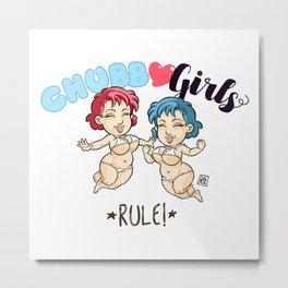 "CHUBBY GIRLS ""Rule!"" Metal Print"
