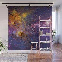 As You Wish Wall Mural