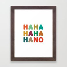 Hahahahaha no Framed Art Print