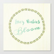 May Babies Bloom Canvas Print