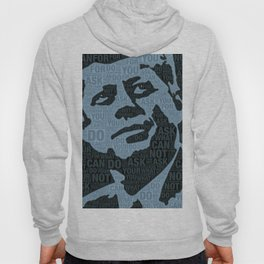John F Kennedy and Quote Hoody