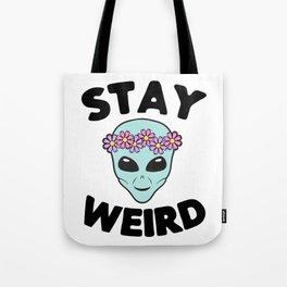 Stay Weird Alien Head Tote Bag