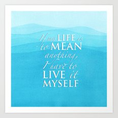 Live it myself - book quote from Percy Jackson and the Olympians Art Print