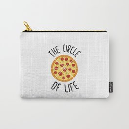 The Circle Of Life Funny Quote Carry-All Pouch