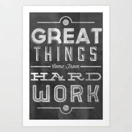 Great Things in Chalk Art Print