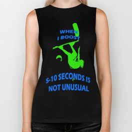 When I Boost 5-10 Seconds Is Not Unusual Neon Lime and Blue Biker Tank