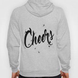 Black And Wte Cheers Typography Quote Hoody