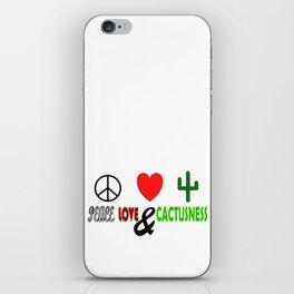 Peace, Love & Cactusness iPhone Skin