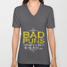 Funny Bad Puns That's How Eye Roll Cute Distressed Unisex V-Neck