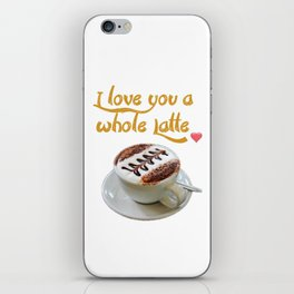 I Love You a Whole Latte!coffee latte illustration design latte graphicv iPhone Skin