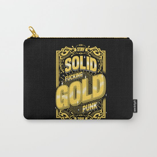 Stay Solid Gold Carry-All Pouch