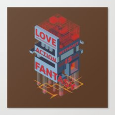Love without Action Is Fantasy Canvas Print
