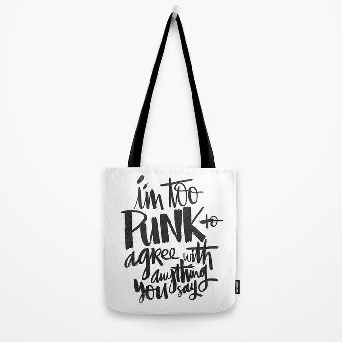 TOO PUNK Tote Bag