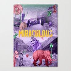 Miraculous Canvas Print