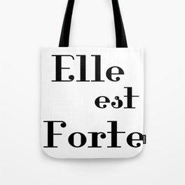 Elle est Forte Tote Bag