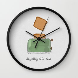 It's Getting Hot In Here, Food Quote Wall Clock