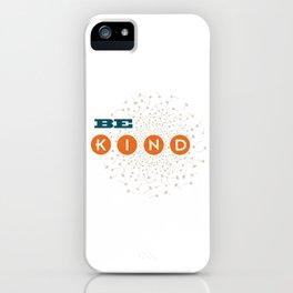 Be Kind (blue/orange/white) iPhone Case