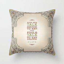 Plato regarding talking Throw Pillow