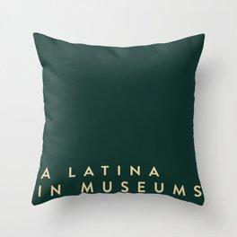 A Latina in Museums (box) Throw Pillow