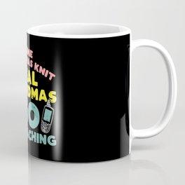Some Grandmas Knit Real Grandmas Go Geocaching Coffee Mug