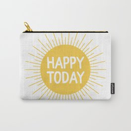 Happy Today - Yellow Sunshine Quote Carry-All Pouch