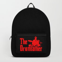 The Drumfather Funny Gift For Drummer Backpack