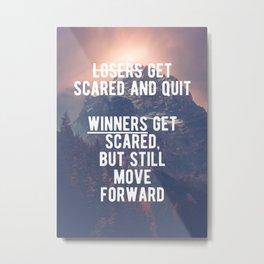 Motivational - Winners Always Move Forward! Metal Print