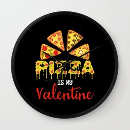 Pizza Is My Valentine Love Pepperoni Wall Clock