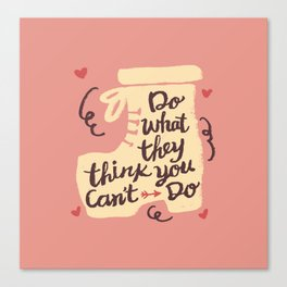 Motivation Girly Quote Canvas Print