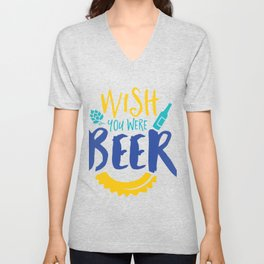 Wish You Were Beer Unisex V-Neck