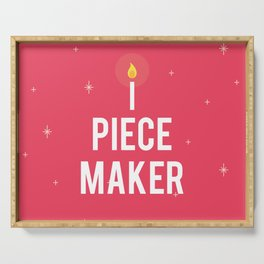 Piece Maker Serving Tray