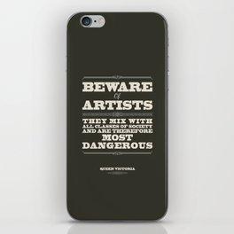 Beware of Artists iPhone Skin