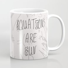 Equations Are Fun Mug